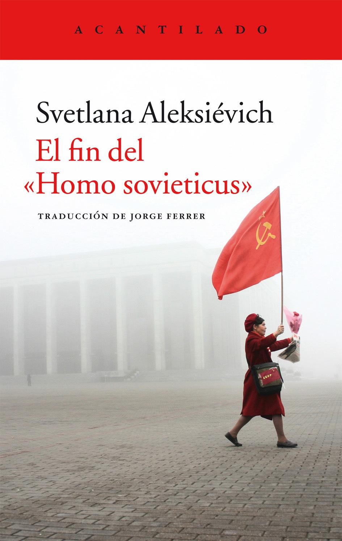 alexiévich, homo soviéticus
